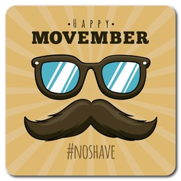 HAPPY MOVEMBER